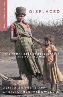 Purchase 'Displaced: The Human Cost of Development and Resettlement' from Palgrave